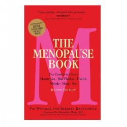 The Menopause Book: The Complete Guide: Hormones, Hot Flashes, Health, Moods, Sleep, Sex
